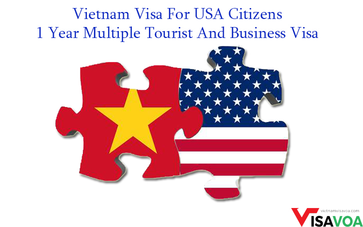Important Notice about Vietnam 01-year-multiple-tourist and business visa for USA citizens