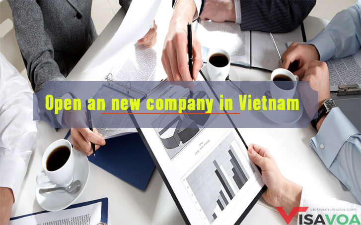 Procedure to open a foreign company in Vietnam