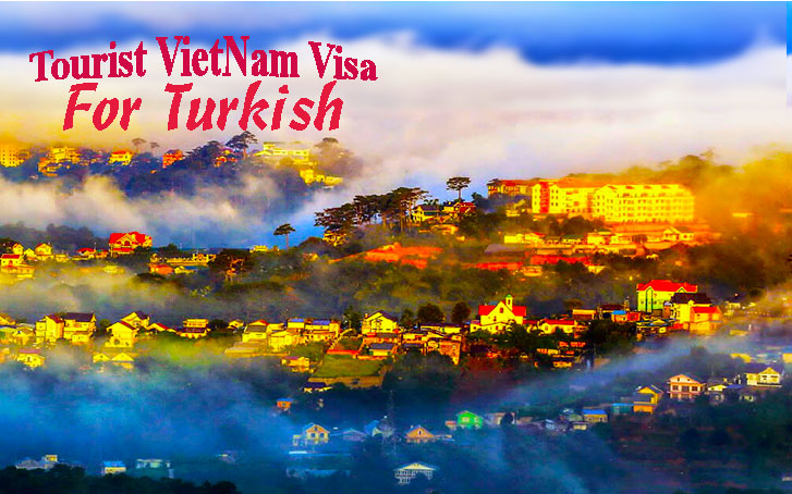 Tourist Vietnam visa for Turkish passport holder