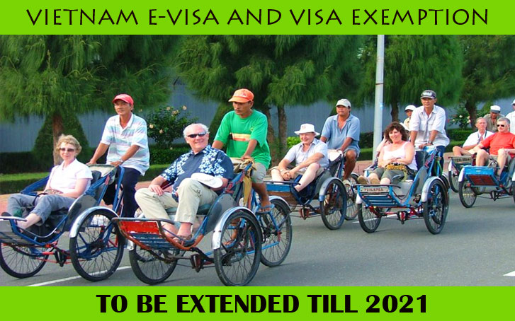 Vietnam E-visa and visa exemption to be extended till 2021
