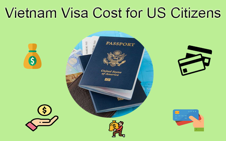 Vietnam Visa costs for US passport holders
