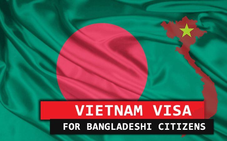 A Handy Guide to Get Vietnam Visa for Bangladeshi Citizens