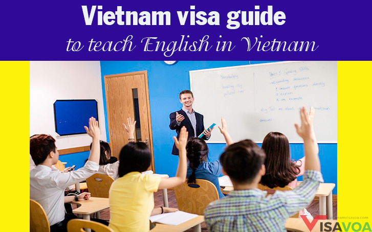 Vietnam visa guide for teaching English in Vietnam