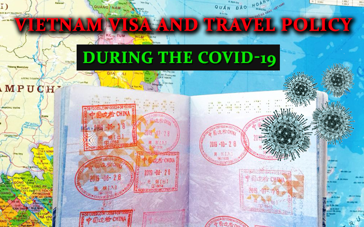 Update on Vietnam Visa and Travel Policy during the COVID-19 outbreak