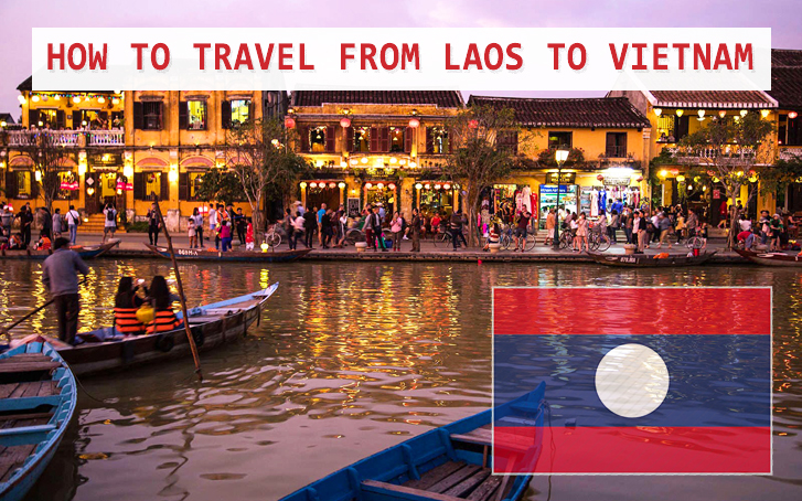 How to travel from Laos to Vietnam ?