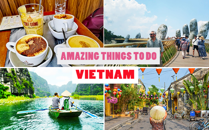 Amazing things in Vietnam that tourists must try at least once