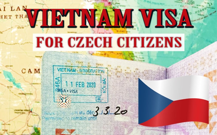 Complete Guide to Get  Vietnam visa for Citizens of The Czech Republic