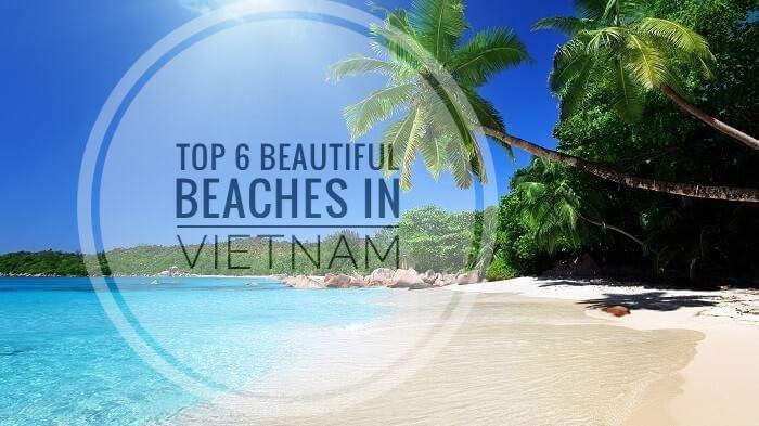 Chill out with top 6 beautiful beaches in Vietnam