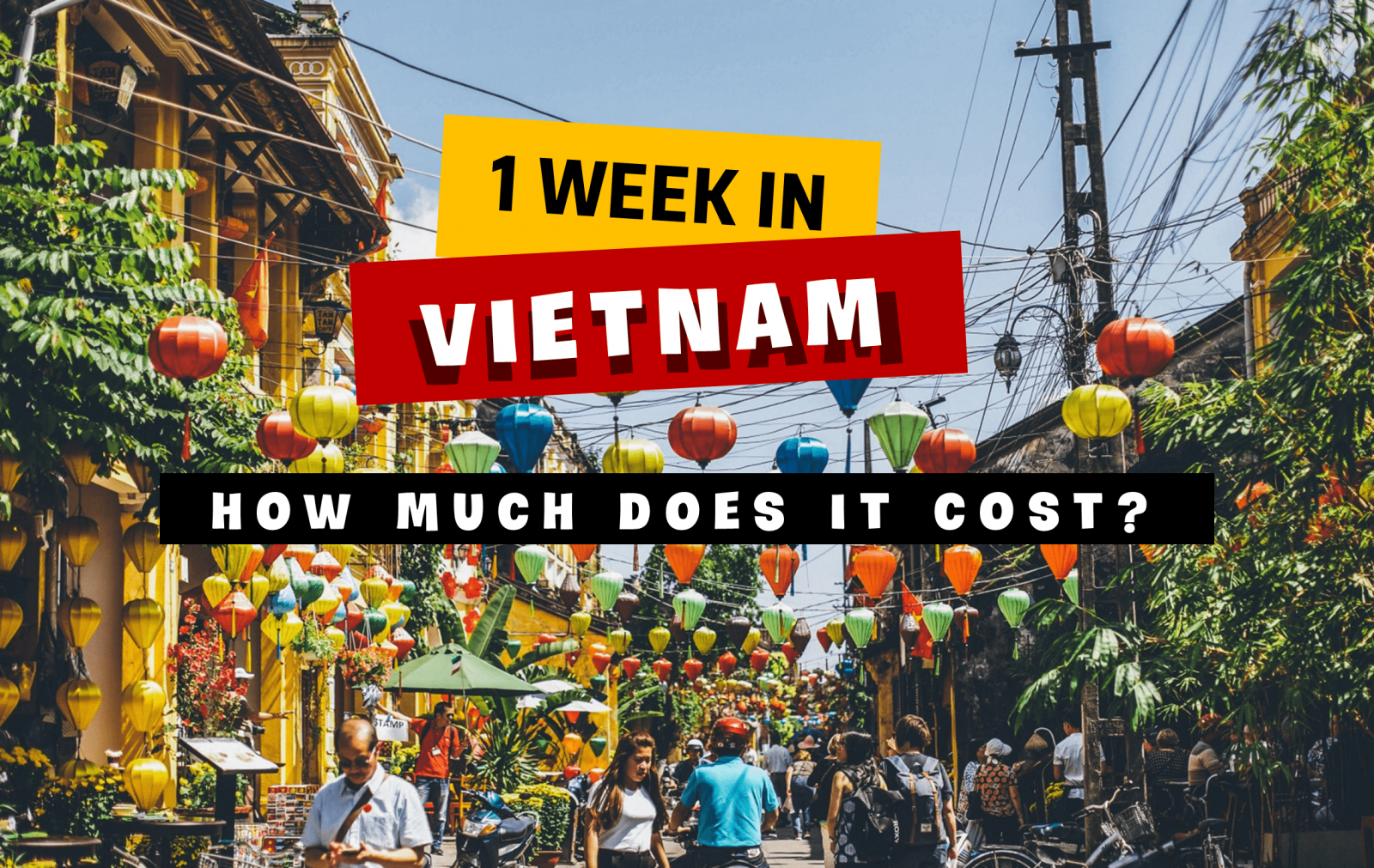 How much does it cost to travel to Vietnam for 1 week?