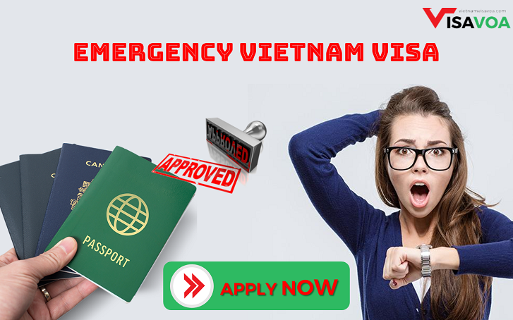 Urgent Vietnam visa and Emergency visa to Vietnam