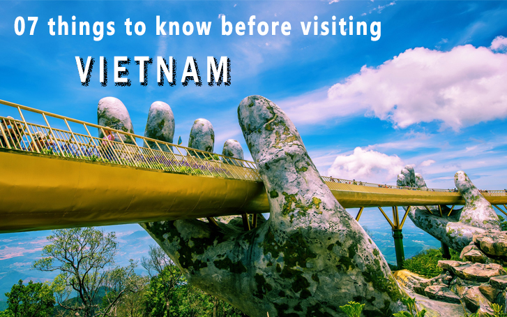 7 things foreign tourists must know before traveling to Vietnam