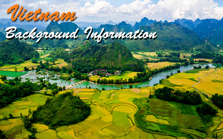Must-know information about Vietnam background
