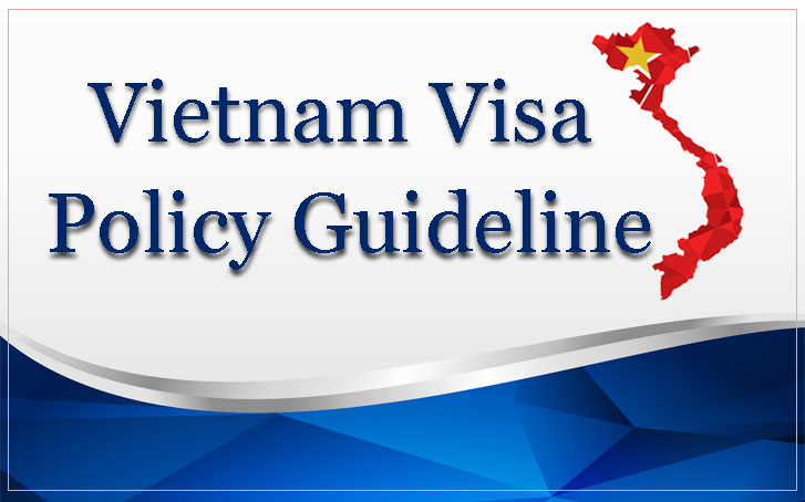 Complete Guideline about Vietnam Visa Policy