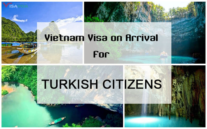 Vietnam visa on arrival – Full instruction for Turkish citizens